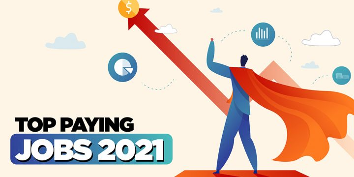 TOP PAYING JOBS 2021  Which Can Make You Rich And Growth Your Career